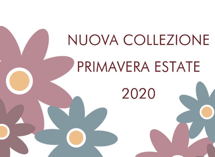 Nuova Collezione Primavera Estate
